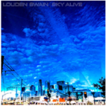 Louden Swain: Sky Alive